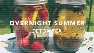 DIY Overnight DETOX TEA Recipes 2015!