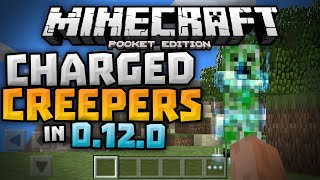 CHARGED CREEPERS in 0.12.0 - Gameplay Footage - Update Review - Minecraft PE (Pocket Edition)