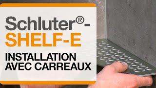 Comment installer l'étagère Schluter®-SHELF-E en même temps que la pose des carreaux .