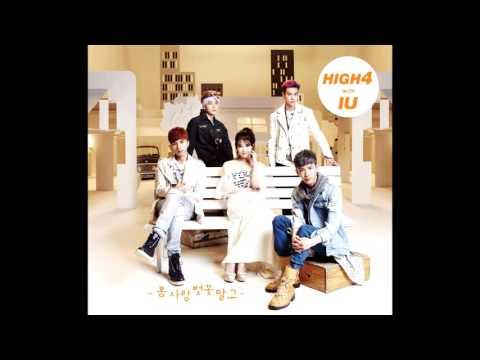 HIGH4 & IU - Not Spring, Love, Or Cherry Blossoms (봄 사랑 벚꽃 말고) [3D Audio]