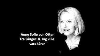 """Anne Sofie von otter: The complete """"3 songs"""" (Nordqvist)"""