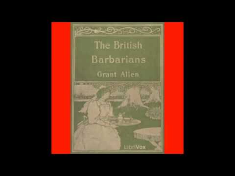The British Barbarians (FULL Audio Book) 4-7