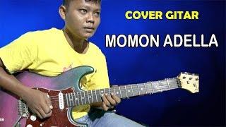 Cover Gitar Momon Adella (Instrumental)