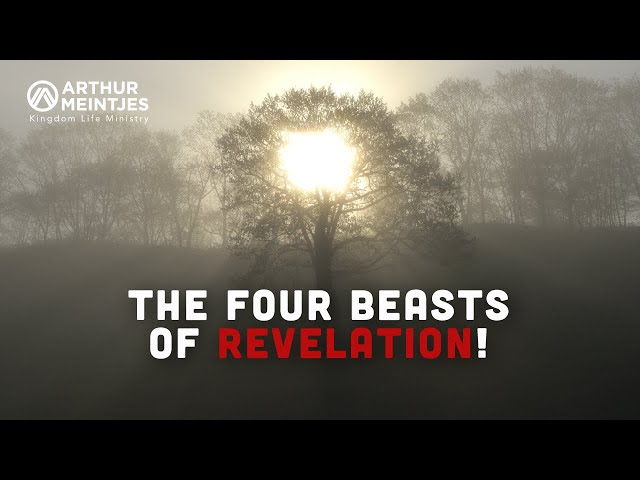 The Four Beasts of Revelation!