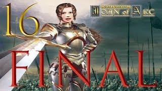 Wars and Warriors: Joan of Arc - Final - Viva La France!