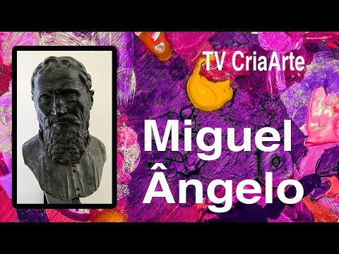 Miguel Ângelo Buonarroti - Pintores da Historia