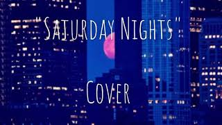 """Saturday Nights by Khaild"""