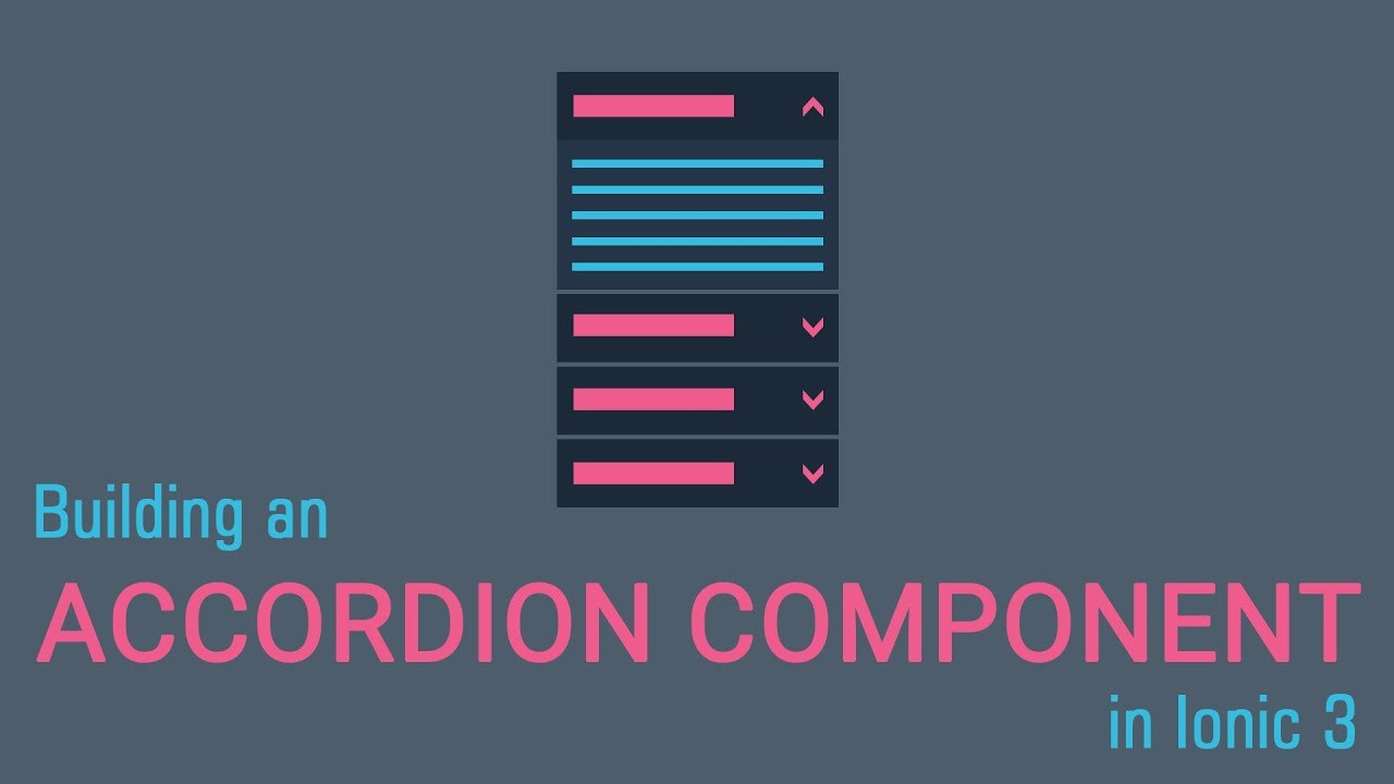 Building an Accordion Component in Ionic 3