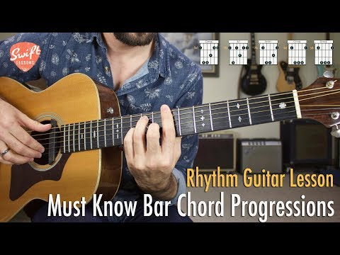 Must Know Bar Chord Progressions for Guitar!