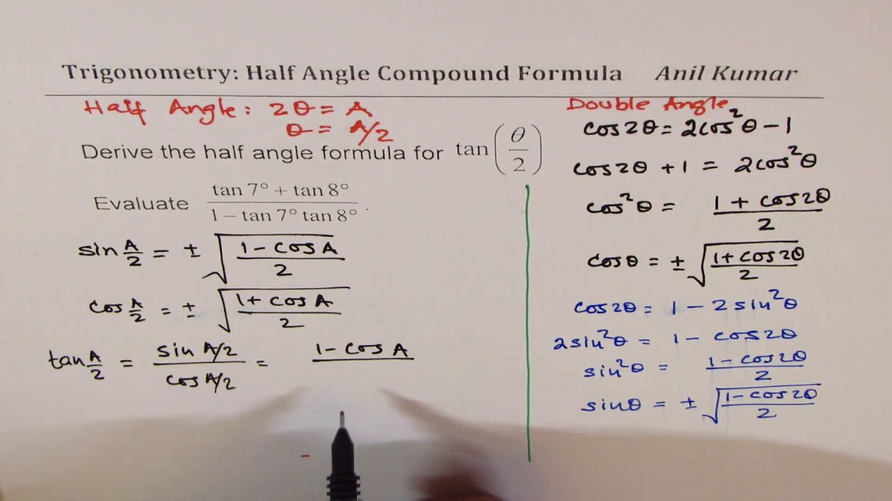 Derive Half Angle Formula for tan 15 degrees and Evaluate - YouTube