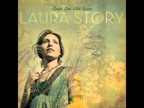 "Laura Story: ""Immortal, Invisible"" (Great God Who Saves)"