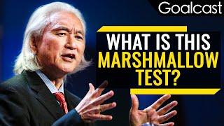 How Marshmallows Predict Your Success | Michio Kaku | Goalcast