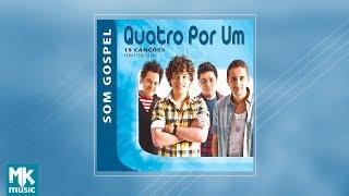 Quatro Por Um - Coletânea Som Gospel (CD COMPLETO)