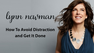 How To Avoid Distraction and Get It Done
