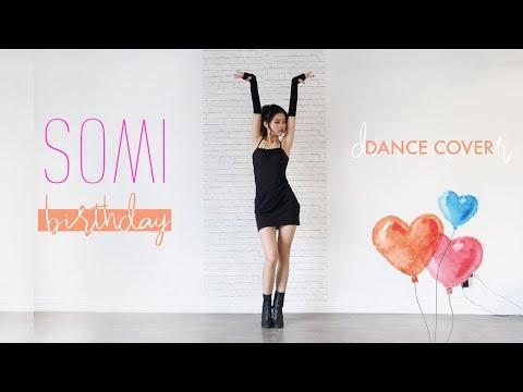 Somi 'Birthday' Dance Cover | @susiemeoww