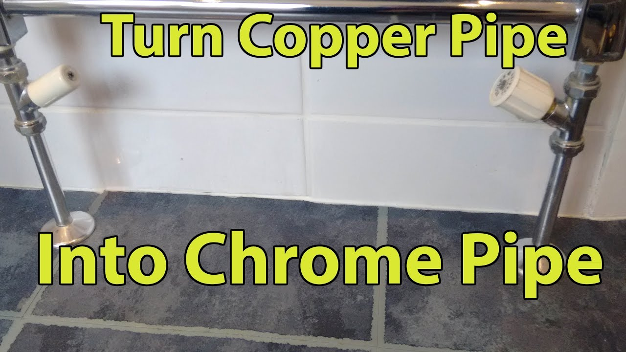 Turn Copper Pipes Into Chrome Youtube