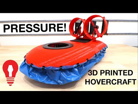 MAKING A 3D PRINTED HOVERCRAFT #2 - PRESSURE!