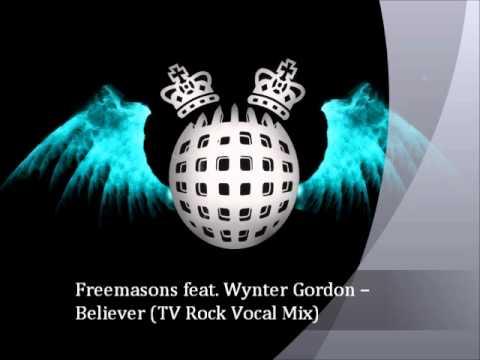 Freemasons Feat. Wynter Gordon -- Believer (TV Rock Vocal Mix)