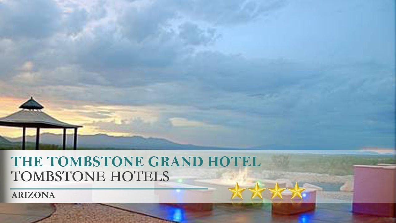 The Tombstone Grand Hotel Arizona