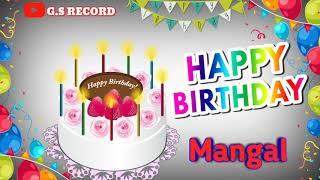 Happy Birthday Mangal (Name) WhatsApp Status I Miss You Happy Birthday