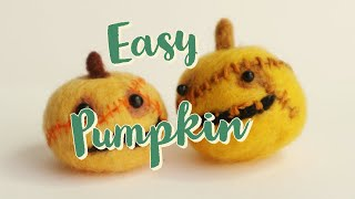Easy Needle Felting Pumpkin for Beginners