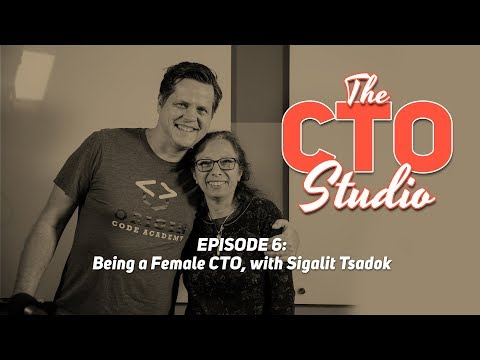 Being a Female CTO, with Sigalit Tsadok