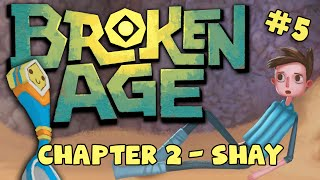 BROKEN AGE: Act 2 - Shay #5 - Dancing Hexapals