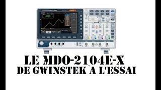 Cyrob : Le MDO-2104EX de GwINSTEK à l'essai