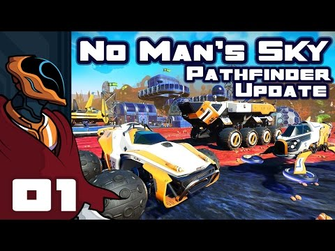 Let's Play No Man's Sky Pathfinder Update 1.2 - PC Gameplay Part 1 - New Land Vehicles!
