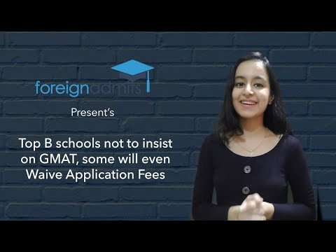 Top B Schools | No GMAT | Waive Application Fees [ForeignAdmits]