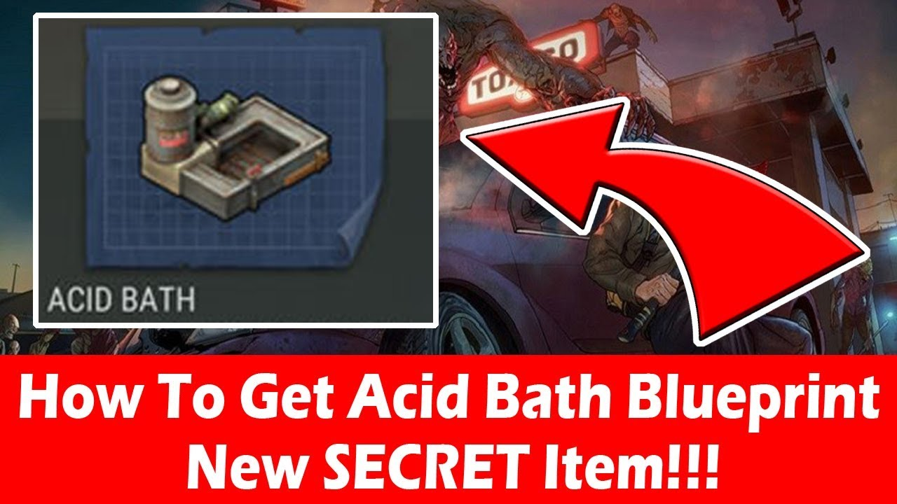 How to get acid bath blueprint new item in last day on earth how to get acid bath blueprint new item in last day on earth malvernweather Gallery