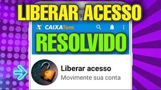 COMO LIBERAR ACESSO DO CAIXA TEM- NOVO MÉTODO!