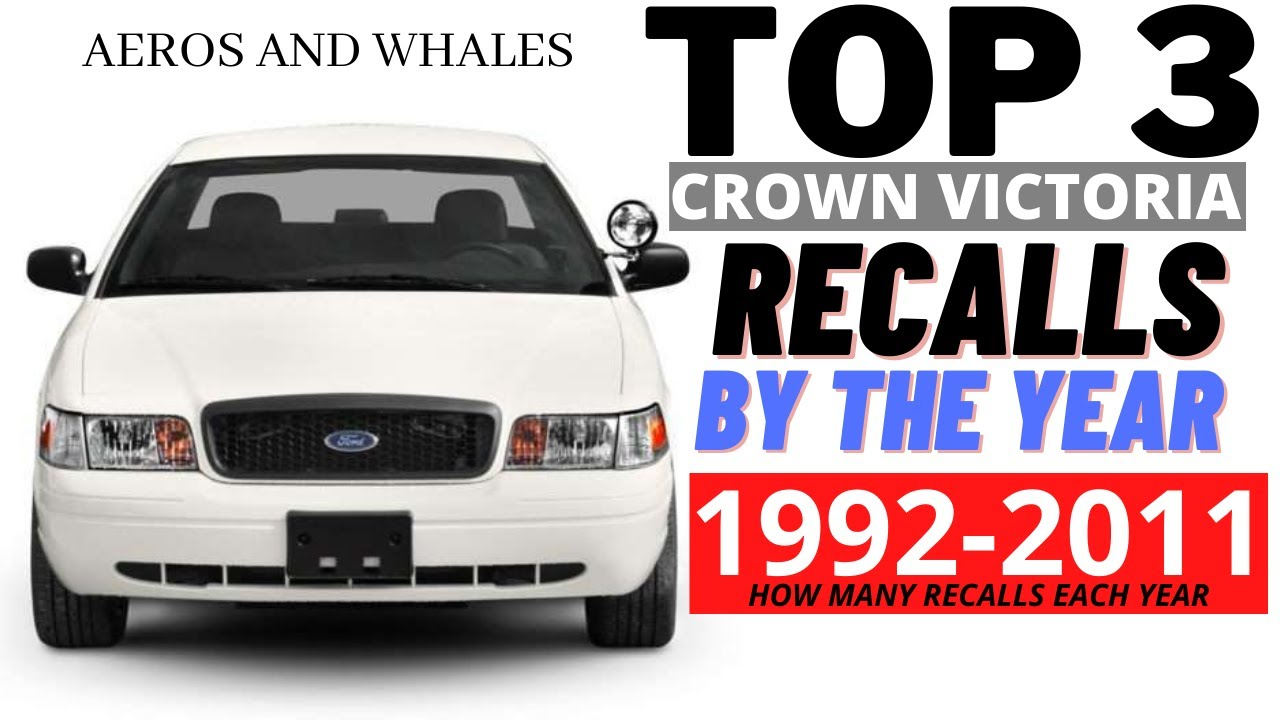 TOP 3 Crown Victoria Recall by The Year! ( Which One Is Yours! )