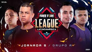 ¡Jornada 5 de la Free Fire League 2021! 🔥 | Grupo A - Apertura