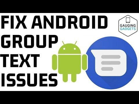 Fix Android Group Text Message Issues Where Messages Go To Each Person Individually