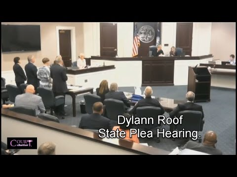 Dylann Roof State Plea Hearing 04/10/17