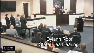Dylann Roof State Plea Hearing 04/10/17