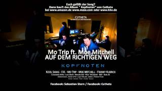 MoTrip feat. Moe Mitchell - Auf dem richtigen Weg - Album Edit - (prod. by Cutheta)