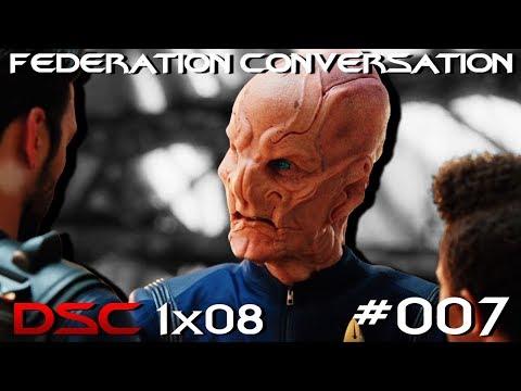 """The Federation Conversation #007 - DSC 1x08 """"Si Vis Pacem, Para Bellum"""""""