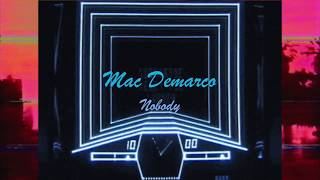 Mac Demarco - Nobody (8D Audio) Video