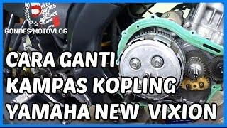 Cara Ganti Kampas Kopling Yamaha New Vixion Sendiri