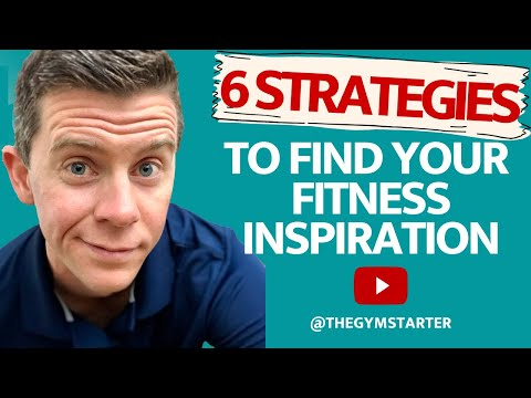 6 Strategies to Find Your Fitness Inspiration