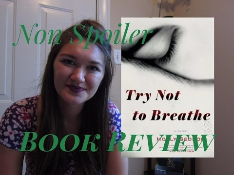 Try Not to Breathe Book Review