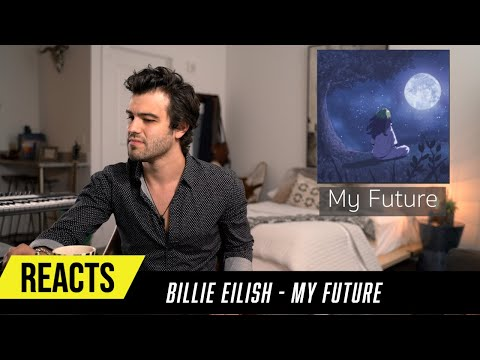 Producer Reacts to Billie Eilish - My Future