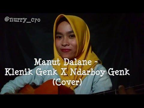 Manut Dalane - Klenik Genk X Ndarboy Genk (Cover)