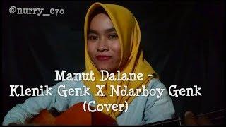 Manut Dalane Klenik Genk X Ndarboy Genk Cover.mp3