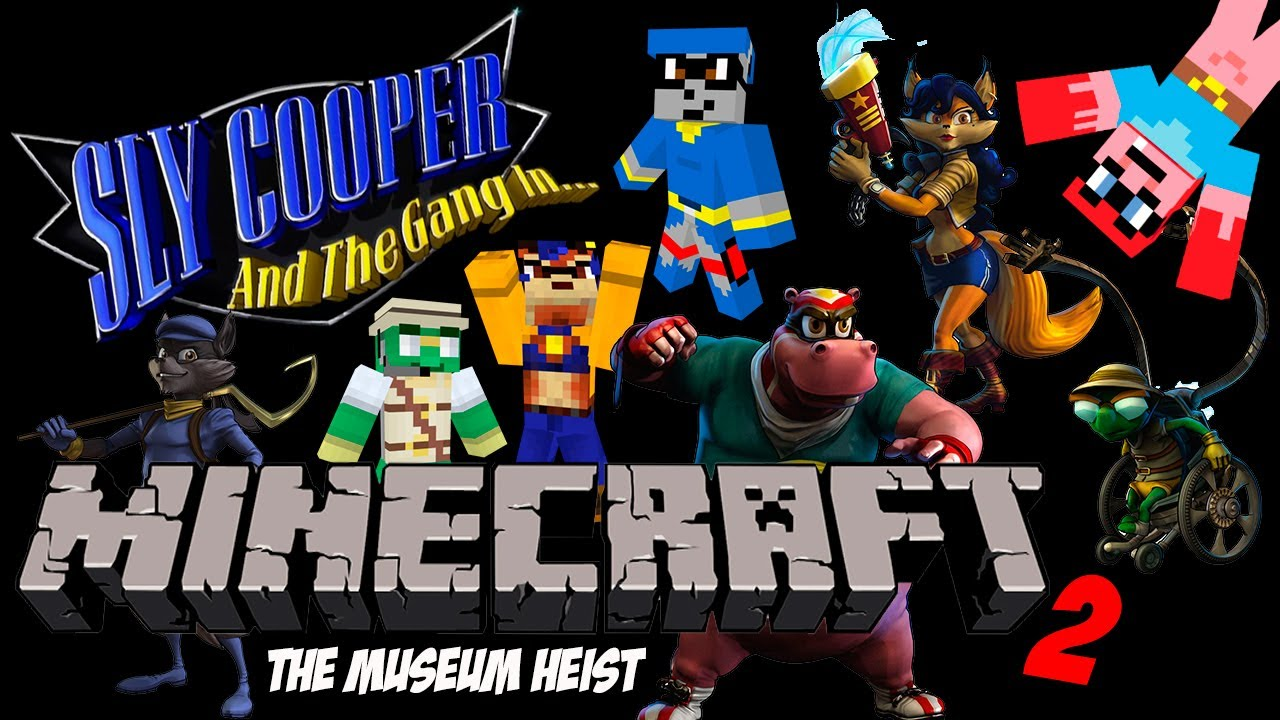 Sly Cooper And The Gang In Minecraft 2 Quot The Museum Heist