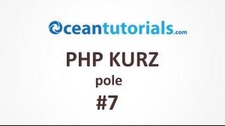 PHP kurz - #7 pole