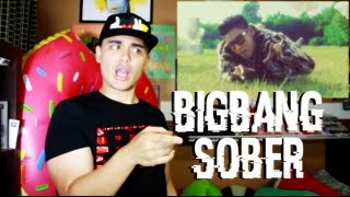 BIGBANG - SOBER MV Reaction [TOP GOT THE FORCE!]