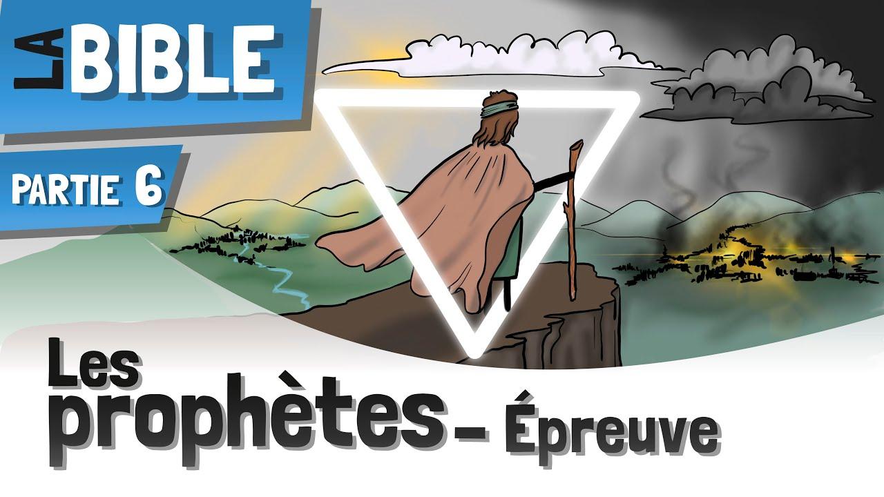 Les Prophètes De La Bible | Un Bref Aperçu - EP6
